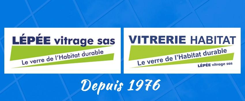 Lépée Vitrage et Vitrerie Habitat : notre entreprise depuis 1976
